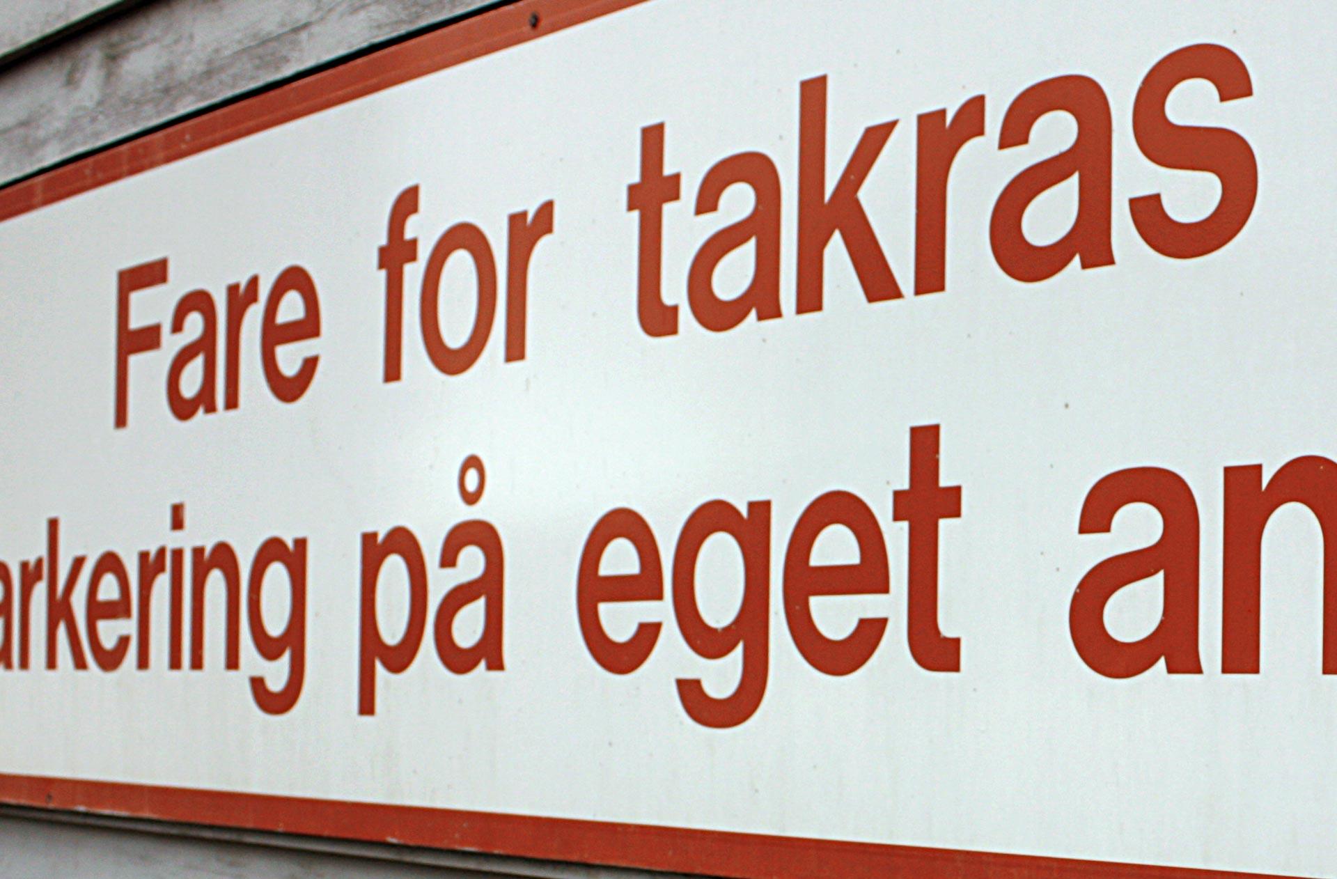 Fare for takras. (Illustrasjonsfoto: Robin Lund .no)
